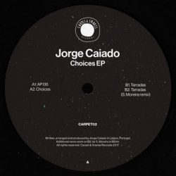 Jorge Caiado - Choices EP