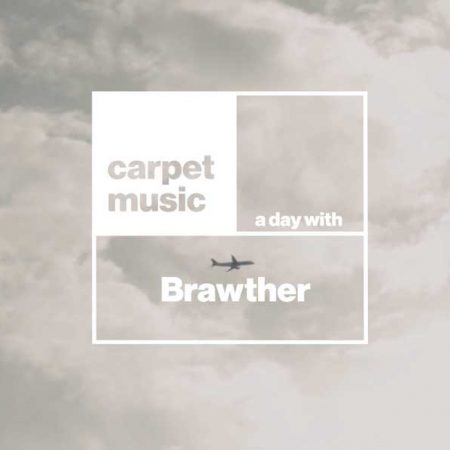 A-Day-With-Brawther