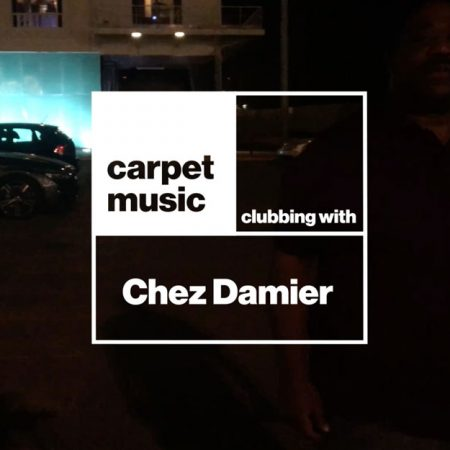 Clubbing-with-Chez-Damier