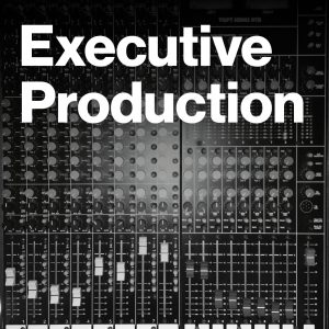 Executive Production